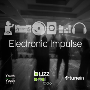 BuzzBeat Radio, Electronic Impulse: Saturday 9th April 2016