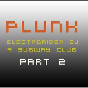 DJ ELECTRORIDER @ Subway Club - Zurich. PART 2
