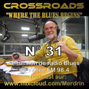 03 05 2015 CROSSROADS n°31 l'émission bluesde Vallée FM98.4