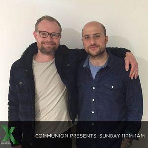 Communion Presents on Radio X (27th Mar)