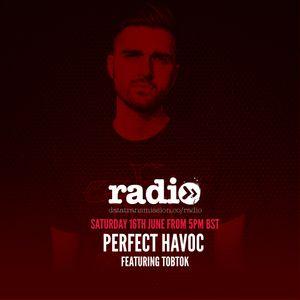 Perfect Havoc with Tobtok - June