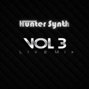 HunterSynth Live Mix 2013 Vol.3 (Full 3 Hours Mix)