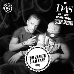 Tom Zanetti & K.O Kane (UK) - In Das We Trust Exclusive Guestmix [05.06.16]