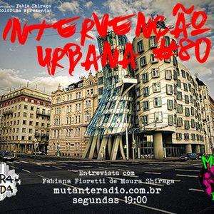 INTERVENÇÃO URBANA EPISODIO 80