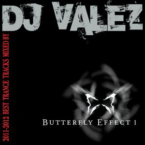 Butterfly Effect 1 - DJ Set With Best Trance 2011/2012