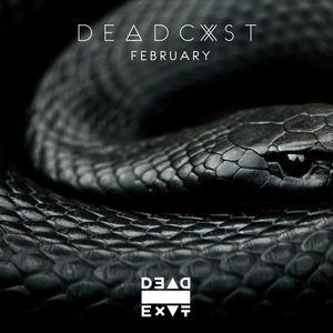 Dead Exit - #DeadCast February 2015 @DeadExitMusic