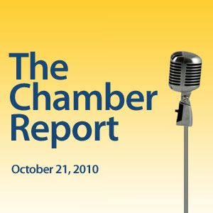 The Chamber Report - 2010-10-21