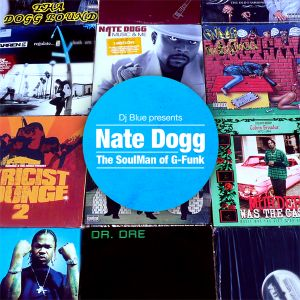 Nate Dogg The SoulMan of G-Funk