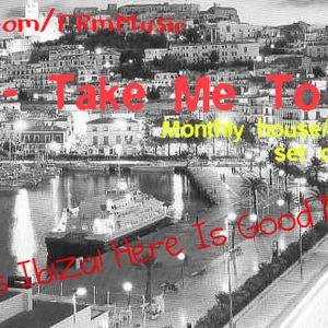 FRm - Take Me To Ibiza (Episode #001) 14-6-2011