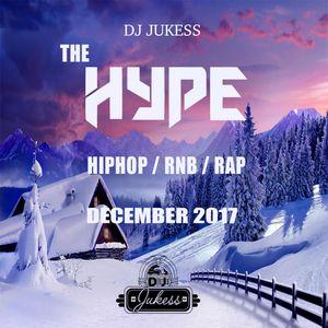 @DJ_Jukess - #TheHype Rap, Hip-Hop and R&B December Edition Mix