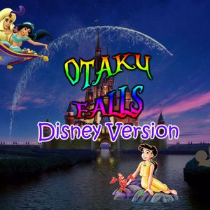 Otaku Falls - Evaki Glykoylini Disney Edition 27/11/2019