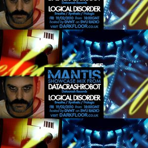 Mantis Radio 055 + Datacrashrobot + Logical Disorder
