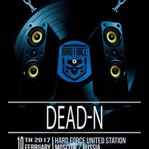 Dead N @ Hard Force United winter session 2017