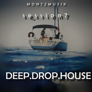 Deep Drop House Session 7