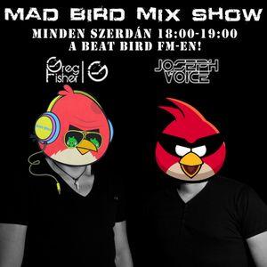 Greg Fisher & Joseph Voice @Mad Bird mix show 002