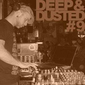 Deep & Dusted, Episode #9