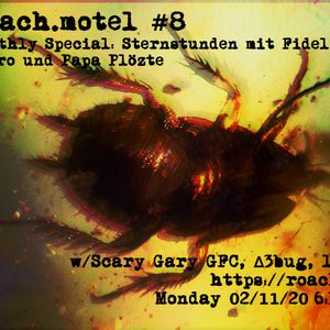 roach.motel #8 w/ D3Bug, lay:z, GFC und Scary Gary