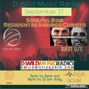 THE SCIENTISTS OF SOUND DWILD MUSIC RADIO HOUSE OF SOUL SEPTEMBER 21, 2016