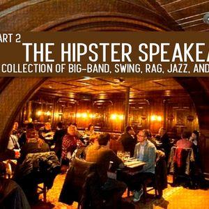 """""""Hipster Speakeasy"""" Part 2"""