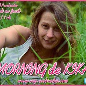 Morning 2 Kika 26 Avril 2017 9h 11h