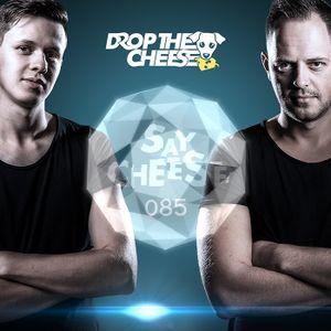 SAY CHEESE Radio 085 (Deep House)