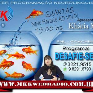 Programa Desafie-se 21/12/2016 - Khátia Miere
