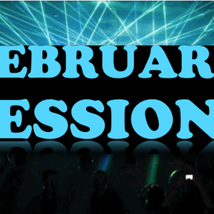 February Sessions (Party Mix)