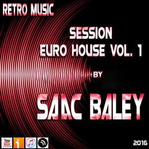 Session EuroHouse Vol. 1 by Saac Baley