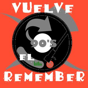 VUELVE EL REMEMBER - PROGRAMA #9 - (11-11-2016)