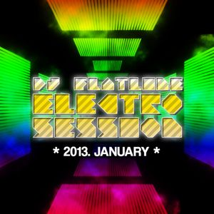 Electro Session - 2013 Jan.