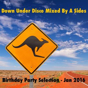 Down Under Disco House Party Mix - Jan 2016