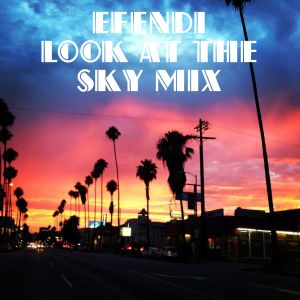 Look at the Sky mix