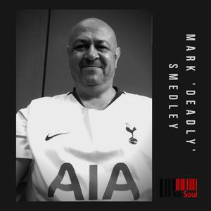 Mark 'Deadly' Smedley's Mi-Breakfast / Mi-Soul Radio /  Sat 7am - 9am / 15-05-2021