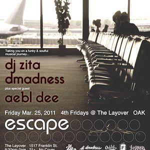 guest dj aebldee @ ESCAPE   3-25-11 @ The Layover, Oakland