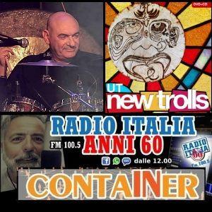 Container del 27 luglio in studio Maurizio Martinelli ospite Gianni Belleno UT New Trolls