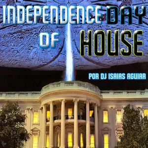 Independence Day of House