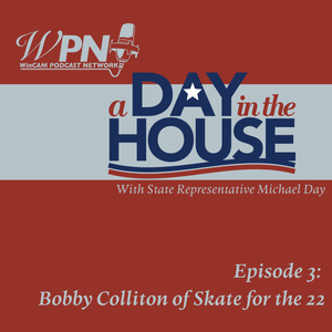 A Day In The House With State Rep Michael Day - Bobby Colliton of the Skate for the 22 Foundation