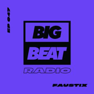 EP #47 - Faustix (Favorites Mix)