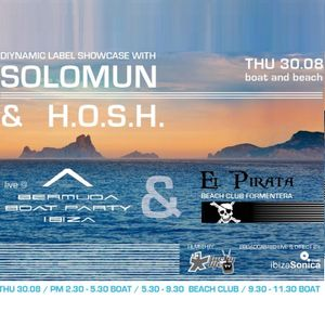 Diynamic Label Showcase with Solomun & H.O.S.H. live from El Pirata II  / 30.08.2012 / Ibiza Sonica