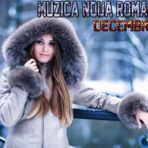 Muzica Noua Romaneasca Decembrie 2016 Best Romanian Club Hits