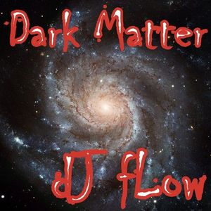 dJ fLow - Dark Matter