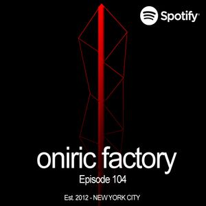 Oniric Factory Sessions - Episode 104