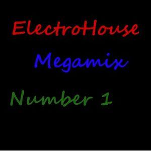ElectroHouse Megamix Number 1