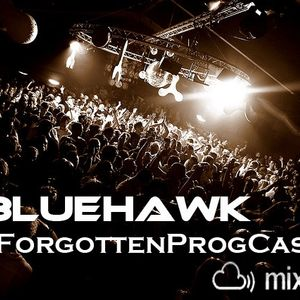 BlueHawk - CloudCast 007 (The ForgottenProgCast) 27/04/2012