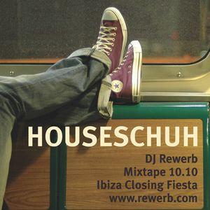Houseschuh 10.10 - Ibiza Closing Fiesta