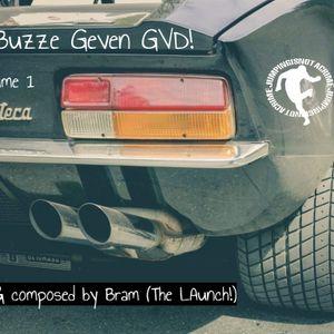 Buzze Geven GVD! Vol.1