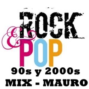 Mix mauro - rock pop 90s y 2000
