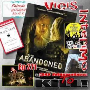 Episode 271: The Abandoned, Vicis Interimo