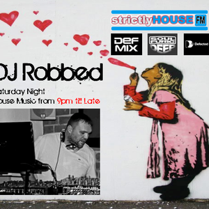 StrictlyHouseFM - Sat 12th May 2012 with DJ Robbed