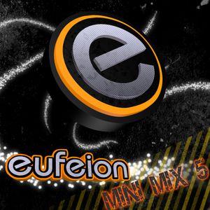 Eufeion - Mini Mix 5
